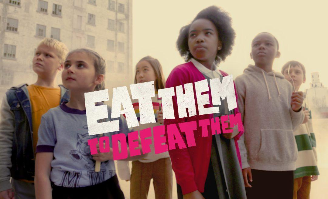 #EatThemToDefeatThem
